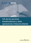 IVA de los servicios transfronterizos y otras operaciones intracomunitarias