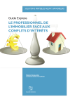 Le professionnel de l'immobilier face aux conflits d'intérêts