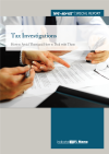 Tax Investigations - How to Avoid Them and How to Deal with Them