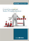 Control, Investigate and Reduce Workplace Accidents