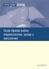 Guía rápida sobre inspecciones, actas y sanciones