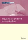Tribute menos en el IRPF por sus alquileres