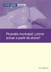 Plusvalía municipal: ¿cómo actuar a partir de ahora?