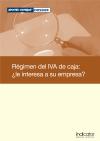 Régimen del IVA de caja: ¿le interesa a su empresa?