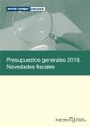 Presupuestos generales 2018. Novedades fiscales
