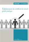 Établissement du certificat de travail : guide pratique