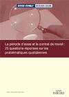 La période d'essai et contrat de travail : 25 questions réponses les plus fréquentes