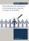 Dématérialisation des déclarations et des paiements : du nouveau à compter du 01.10.2014