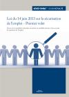 Loi du 14 juin 2013 sur la sécurisation de l'emploi - Premier volet