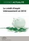 Le crédit d'impôt intéressement en 2012