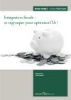 Intégration fiscale : se regrouper pour optimiser l'IS !