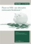 Passer en SAS : une alternative intéressante fiscalement ?
