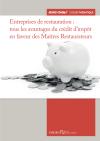 Entreprises de restauration : tous les avantages du crédit d'impôt en faveur des Maîtres Restaurateurs