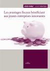 Les avantages fiscaux bénéficiant aux jeunes entreprises innovantes