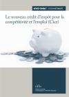 Le nouveau crédit d'impôt pour la compétitivité et l'emploi (Cice)