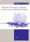 Véhicules d'entreprise : échapper à la taxe sur les véhicules de société