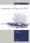 Commercer en Europe : et la TVA ?