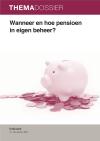 Wanneer en hoe een pensioen in eigen beheer?