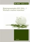Belastingmaatregelen 2013, 2014, ...? Wat kunt u wanneer verwachten?