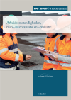 Arbeidsomstandigheden, risico-inventarisatie en -evaluatie
