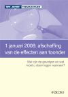 1 januari 2008: afschaffing van de effecten aan toonder