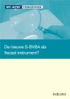 De nieuwe S-BVBA als fiscaal instrument?