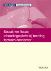 Sociale en fiscale inhoudingsplicht bij betaling facturen aannemer